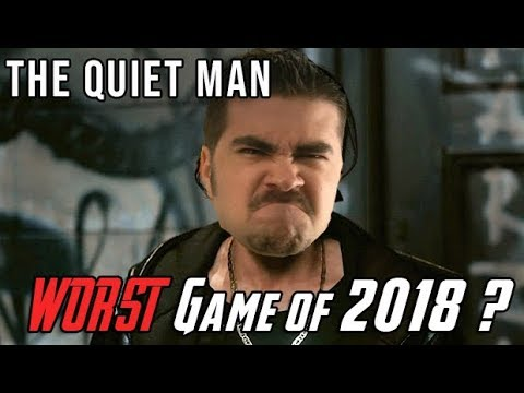 The Quiet Man - WORST Game of 2018?!