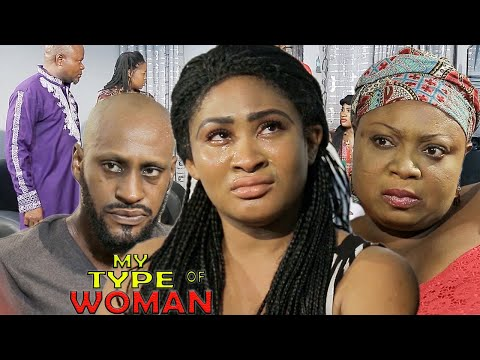 My Type Of Woman - New Movie| Exclusive Movie| 2018 Latest Nigerian Nollywood Movie