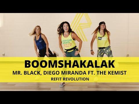 """Boomshakalak"" || MR. BLACK & Diego Miranda ft. The Kemist  || REFIT® Revolution"