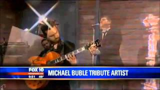Michael Buble' Tribute Act Scott Keo- Home on FOX 10 LIVE