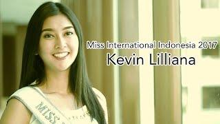 Video Miss International 2017 / Puteri Indonesia Lingkungan 2017 - Kevin Lilliana MP3, 3GP, MP4, WEBM, AVI, FLV November 2017