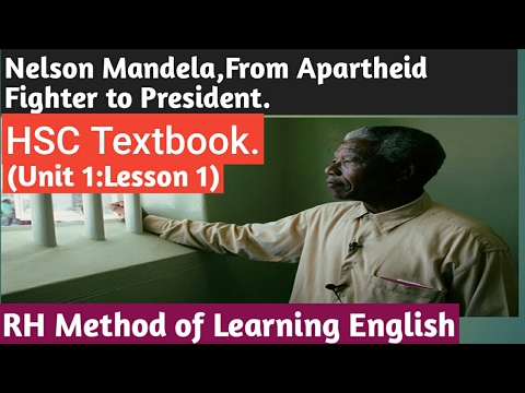 Video HSC English 1st Paper. Nelson Mandela,from Apartheid Fighter to President.English Ist Paper(HSC download in MP3, 3GP, MP4, WEBM, AVI, FLV January 2017