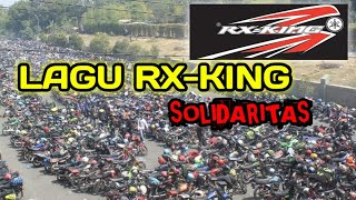 Lagu RX-KING - SOLIDARITAS KING CLUB ( Vidio Lyric ) SOKC TV