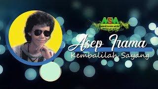Kembalilah Sayang by Asep Irama Video