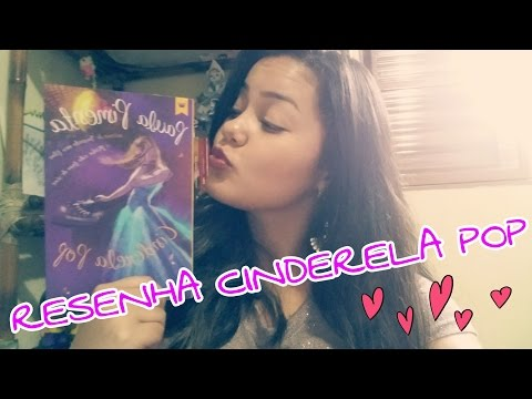 Resenha Cinderela Pop | Paula Pimenta - Editora Galera