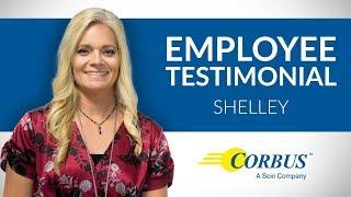 Corbus Employee Testimonial-Shelley