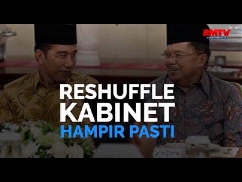 Reshuffle Kabinet Hampir Pasti
