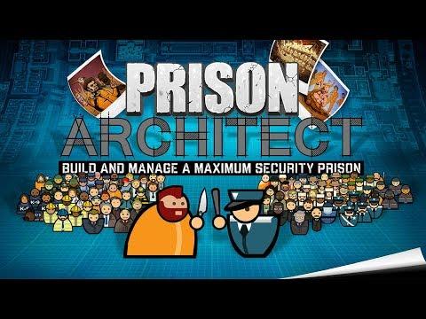 [Prison Architect Хорошие игры в хорошей компании!