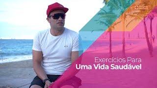 Exercícios Para Uma Vida Saudável