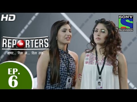 Reporters - रिपोर्टर्स - Episode 6 - 21st April 2015