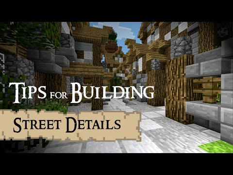 Tips for building – Street details (Minecraft)