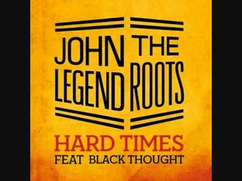 Tekst piosenki John Legend - Hard Times (feat. the Roots) po polsku