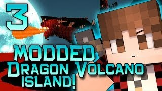 Minecraft: Dragon Volcano Island Modded! w/Mitch, Jerome and Ryan! Part 3 - How To Build a Sky Base!
