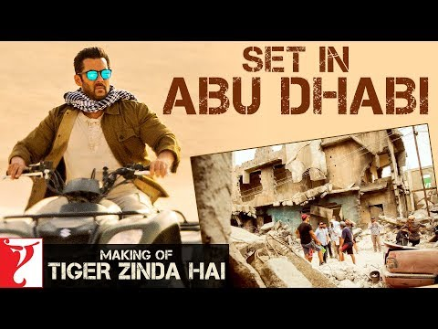 Making of Tiger Zinda Hai Set in Abu Dhabi | Salman Khan | Katrina Kaif | Ali Abbas Zafar