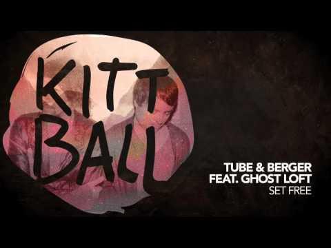 Tube & Berger ft. Ghost Loft - Set Free