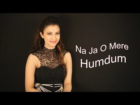 Video Madhvi Shrivastav | Cover | Na Ja O Mere Humdum download in MP3, 3GP, MP4, WEBM, AVI, FLV January 2017