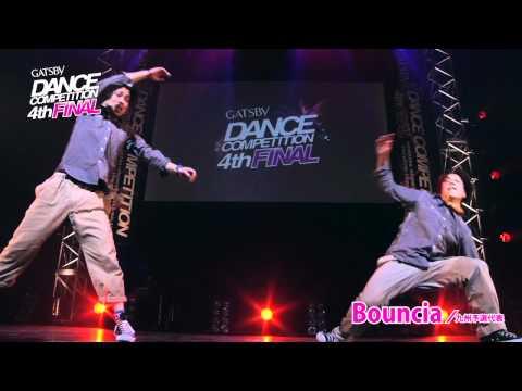 【GDC 4th】GATSBY DANCE COMPETITION 2011-2012:JAPAN FINAL/Bouncia