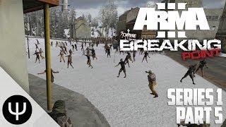 ARMA 3: Breaking Point Mod — Series 1 — Part 5 — Bathroom Buddies!