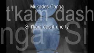 Mukades Canga ~~~ Si T'kam Dasht Une Ty ~~ SHKODRANE Popullore ~~ Albanian Song