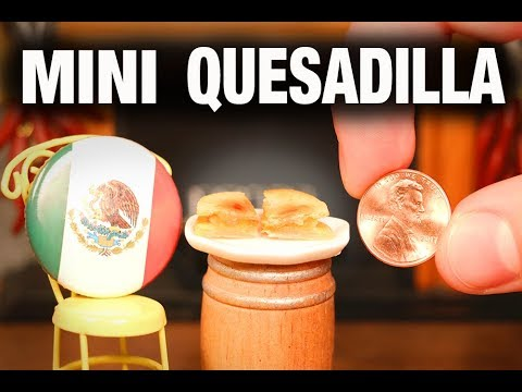 The World s Smallest Quesadilla