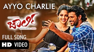 Ayyayyo Charlie Official Video Song