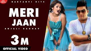 Video Meri Jaan :- Raju Punjabi, Anjali Raghav, | New Haryanvi Video Song | Haryanvai 2019 | Haryanvi Hits download in MP3, 3GP, MP4, WEBM, AVI, FLV January 2017