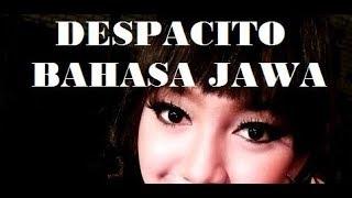 DESPACITO BAHASA JAWA ALA JIHAN AUDY NEW PALLAPA KEREN & BIKIN NGAKAK
