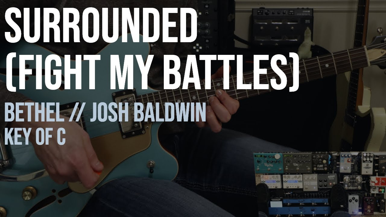 Surrounded (Fight My Battles) | Bethel // Josh Baldwin | Electric Guitar