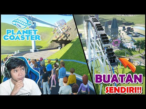 ROLER COASTER BUATAN SENDIRI!! THE BEST 😍 - PLANET COASTER Eps. 4