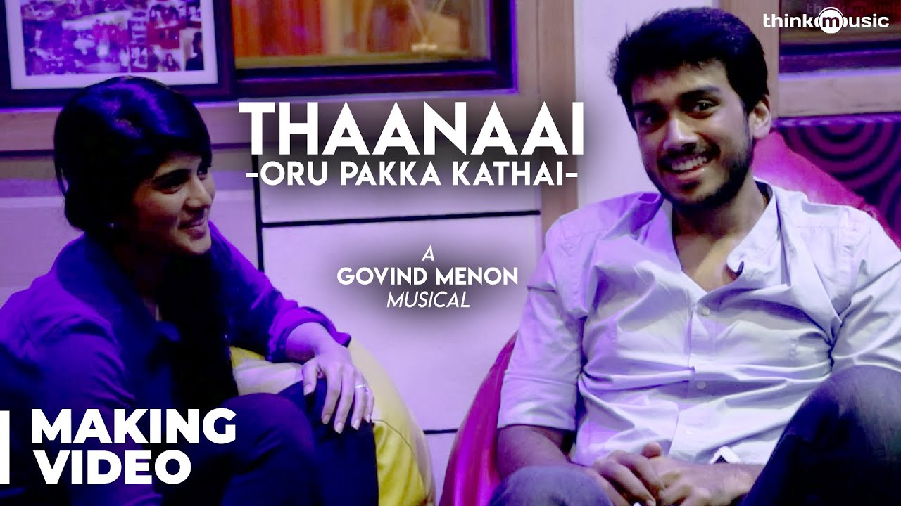 Thaanaai Song Making Video - Oru Pakka Kathai