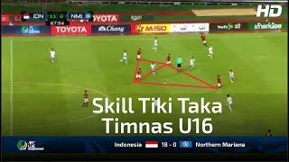 Video Keren!! Skill Tiki Taka Timnas U 16 Hancurkan Kep Mariana U 16 | Indonesia U16 (18 - 0) Mariana U16 MP3, 3GP, MP4, WEBM, AVI, FLV Maret 2018