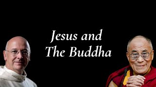 Way Of Peace Dialogue, Jesus And Buddha The Dalai Lama On Buddha