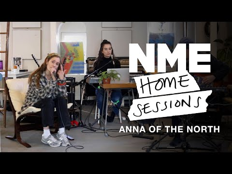 Anna of the North - 'Someone Special', 'Baby' and 'Dream Girl' | NME Home Sessions