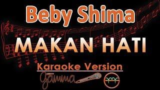 Baby Shima - Makan Hati KOPLO (Karaoke Lirik Tanpa Vokal)