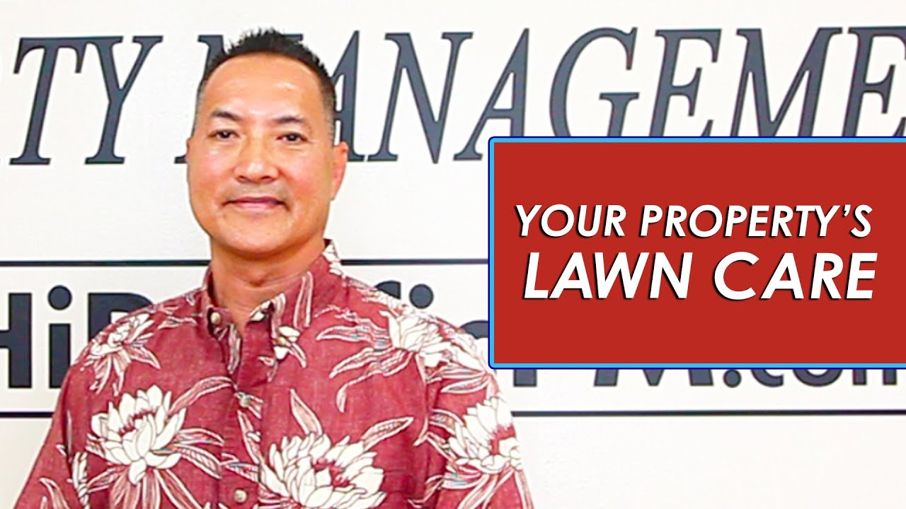 Don't Let a Tenant Take Care of Your Lawn