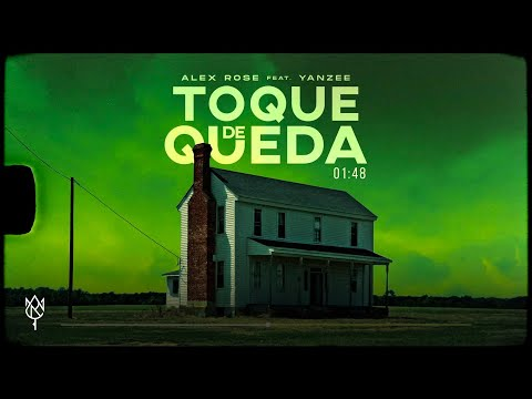 Toque De Queda - Alex Rose Ft. Yanzee