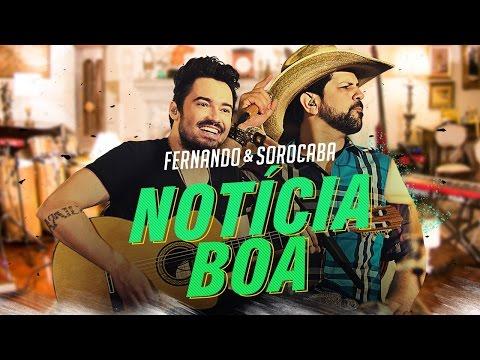 Fernando e Sorocaba - Notícia boa