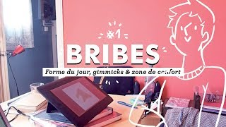Video BRIBES #1 - #laformedujour, gimmicks et zone de confort MP3, 3GP, MP4, WEBM, AVI, FLV Oktober 2017