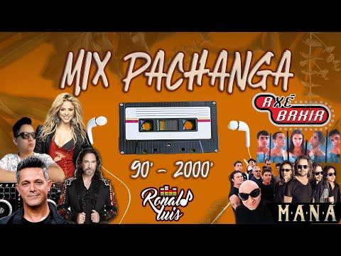 Mix Pachanga - 90 & 2000 Inolvidables (RonaldLuisdj)