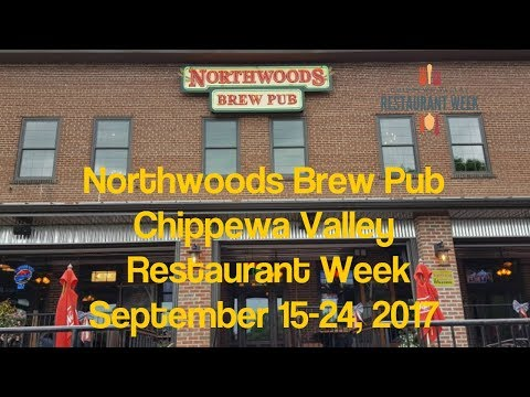 Northwoods BrewPub and Grill - Chippewa Valley Restaurant Week - Eau Claire WI - Sept 2017