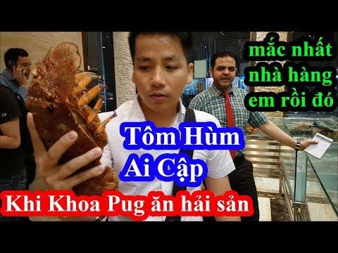 Chủ tịch quần đùi Khoa Pug ăn tôm hùm mắc nhất nhà hàng như mua bó rau làm người Ai Cập trầm trồ - Thời lượng: 39:15.