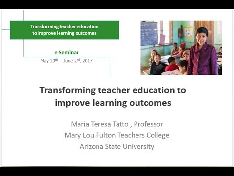 Maria Teresa Tatto - IIEP e-Seminar Presentation - May 2017