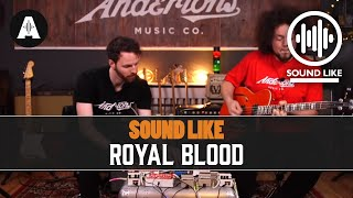Sound Like Royal Blood - BY Busting The Bank