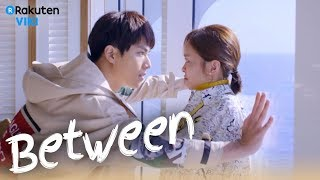 Video Between - EP7 | Pretend Girlfriend [Eng Sub] MP3, 3GP, MP4, WEBM, AVI, FLV Desember 2018