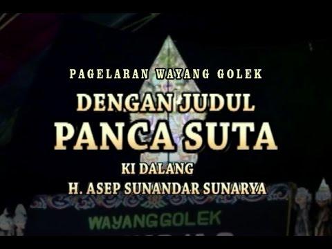 Download Video Wayang Golek - PANCA SUTA (Full Video) - Asep Sunandar Sunarya