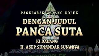 Wayang Golek - PANCA SUTA (Full Video) - Asep Sunandar Sunarya