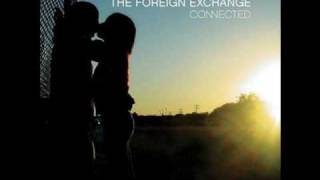 The Foreign Exchange - Club Connected (End Theme Remix) (Connected Club Remix)