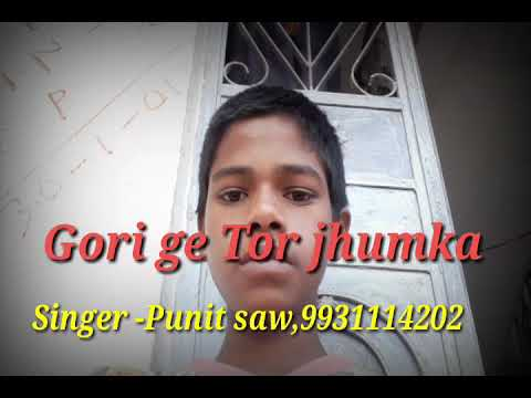 Video GORI GE TOR JHUMKA download in MP3, 3GP, MP4, WEBM, AVI, FLV January 2017