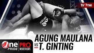 Agung Maulana vs Theodorus Ginting - One Pride Pro Never Quit #16 HD