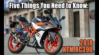 2. 2018 KTM RC390: Five Things You Need to Know